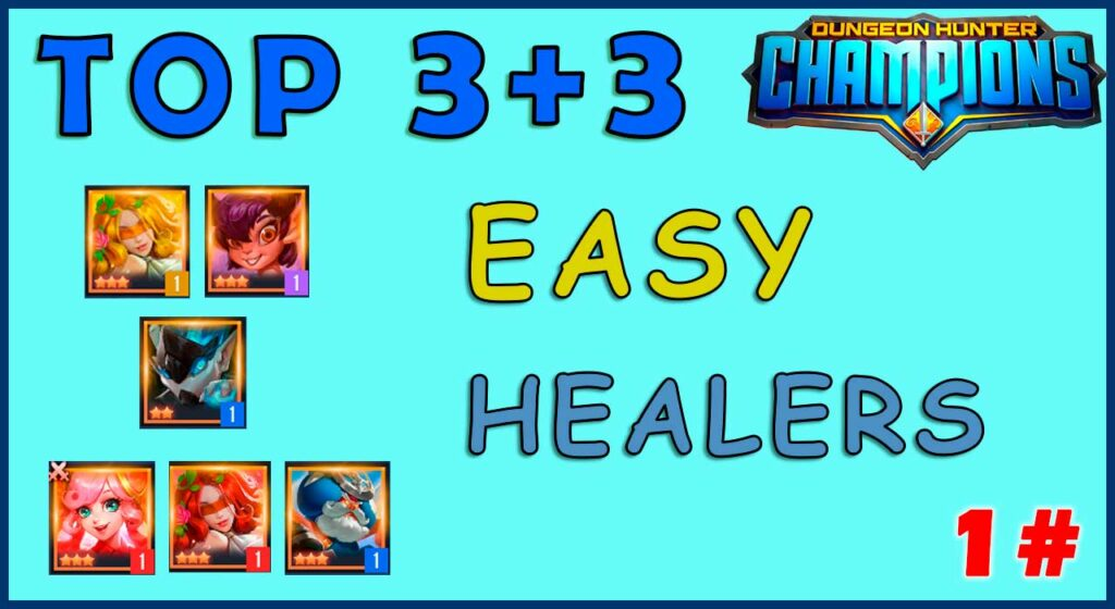 top healers faciles dungeon hunter champions