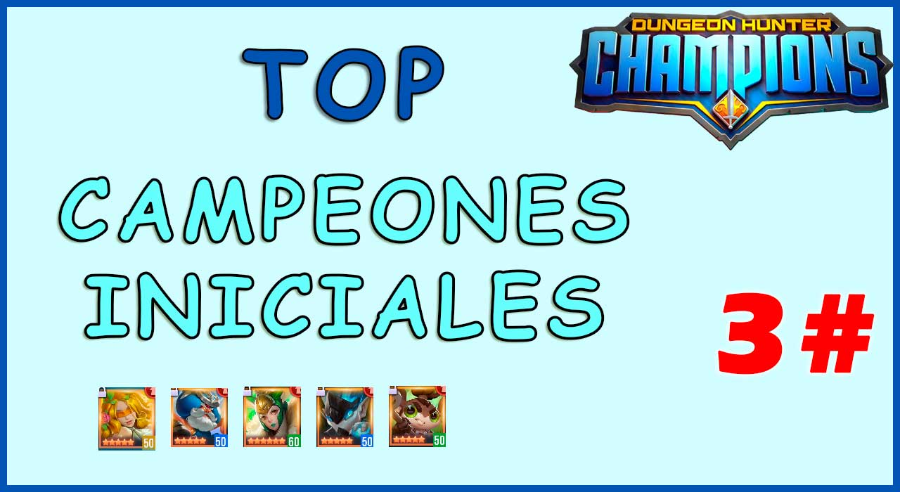 Dungeon hunter champions mejores campeones iniciales