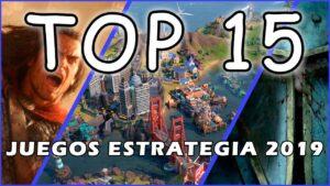 Top 15 Juegos de estrategia 2019