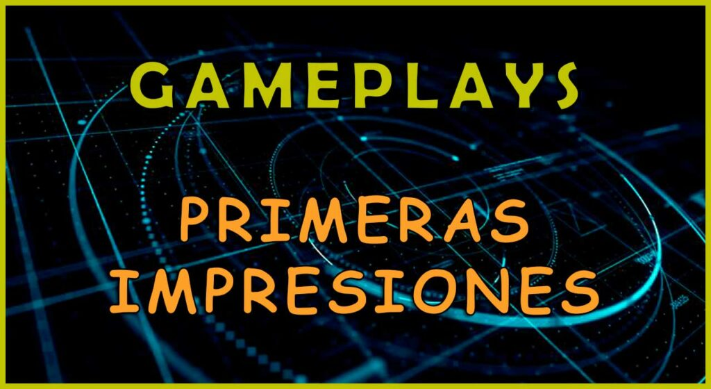 Gameplays more top games primeras impresiones