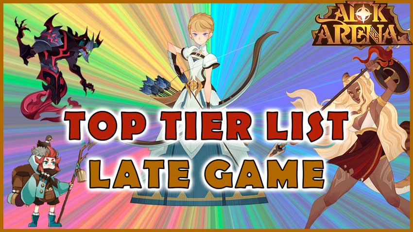 afk arena tier list late game