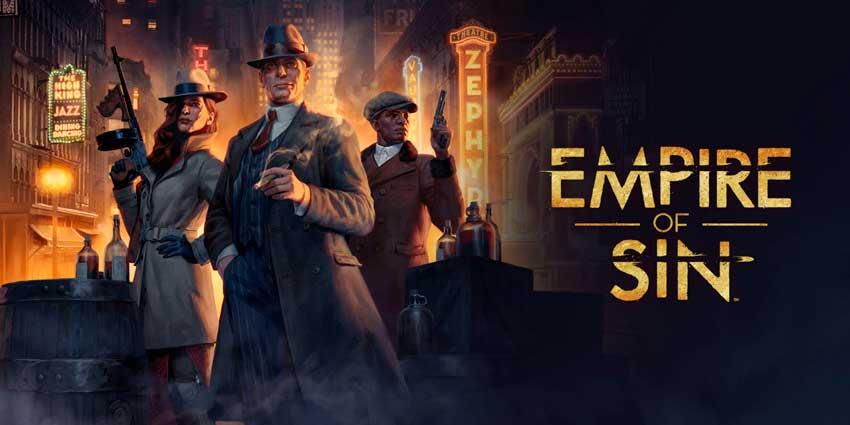 EMPIRE OF SIN mas deseados juegos estrategia 2020