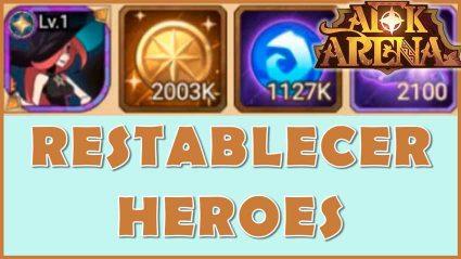 AFK restablecer heroes